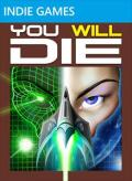 You Will Die Xbox 360 Front Cover