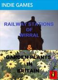 Railway Stations of Wirral & Garden Plants in Britain Xbox 360 Front Cover