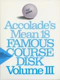Accolade's Mean 18: Famous Course Disk - Volume III DOS Front Cover