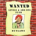 Wanted: Levels & Add-Ons fuer Outlaws Windows Front Cover