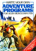 Write your own Adventure Programs for your Microcomputer Apple II Front Cover