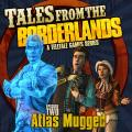 Tales from the Borderlands: Episode Two - Atlas Mugged PlayStation 3 Front Cover