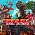 Dead Island: Retro Revenge PlayStation 4 Front Cover