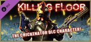 Killing Floor: The Chickenator DLC Character! Linux Front Cover