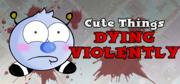 Cute Things Dying Violently Linux Front Cover