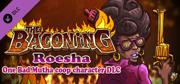 The Baconing: Roesha - One Bad Mutha Co-op Character Macintosh Front Cover
