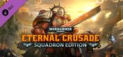 Warhammer 40,000: Eternal Crusade - Squadron Edition Windows Front Cover