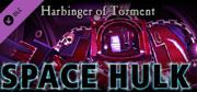 Space Hulk: Harbinger of Torment Linux Front Cover