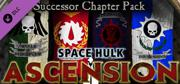 Space Hulk: Ascension - Successor Chapter Pack Linux Front Cover