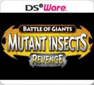 Battle of Giants: Mutant Insects - Revenge Nintendo DSi Front Cover