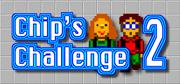 Chip's Challenge 2 Windows Front Cover