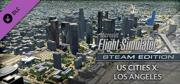 Microsoft Flight Simulator X: Steam Edition - US Cities X: Los Angeles Windows Front Cover