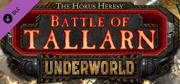 The Horus Heresy: Battle of Tallarn - Underworld Campaign Macintosh Front Cover
