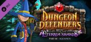 Dungeon Defenders: Quest for the Lost Eternia Shards Part III - Aquanos Linux Front Cover