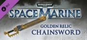 Warhammer 40,000: Space Marine - Golden Relic Chainsword Windows Front Cover