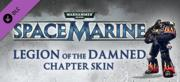Warhammer 40,000: Space Marine - Legion of the Damned Armour Set Windows Front Cover