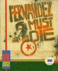 Fernandez Must Die Commodore 64 Front Cover