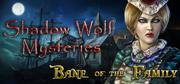 Shadow Wolf Mysteries: Bane of the Family (Collector's Edition) Windows Front Cover