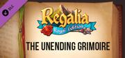 Regalia: Of Men and Monarchs - The Unending Grimoire Linux Front Cover