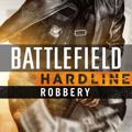 Battlefield: Hardline - Robbery PlayStation 3 Front Cover