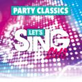 Let's Sing 2018: Party Classics Song Pack PlayStation 4 Front Cover