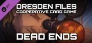 The Dresden Files: Cooperative Card Game - Dead Ends Linux Front Cover
