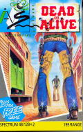 Dead or Alive ZX Spectrum Front Cover