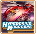 Hyperdrive Massacre Nintendo Switch Front Cover