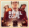 Rebel Cops Nintendo Switch Front Cover