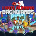 I Hate Running Backwards PlayStation 4 Front Cover