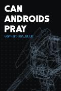 Can Androids Pray: variation_Blue Xbox One Front Cover