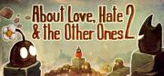 About Love, Hate & the Other Ones 2 Macintosh Front Cover