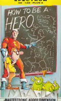 How to be a Hero ZX Spectrum Front Cover