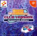 Dance Dance Revolution CLUB VERSION Dreamcast Edition Dreamcast Front Cover