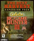 Cabela's Big Game Hunter III: The Next Harvest Windows Front Cover
