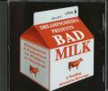 Bad Milk Macintosh Front Cover