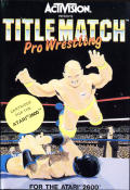 Title Match Pro Wrestling Atari 2600 Front Cover