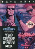 Two Crude Dudes Genesis Front Cover