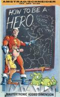 How to be a Hero Amstrad CPC Front Cover