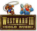 Westward III: Gold Rush Windows Front Cover