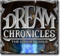 Dream Chronicles: The Chosen Child Windows Front Cover