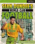 Sean Dundee's World Club Football DOS Front Cover