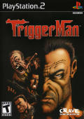 Trigger Man PlayStation 2 Front Cover