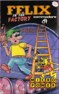 Felix in the Factory Commodore 64 Front Cover