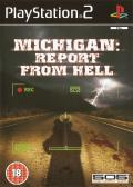 Michigan: Report From Hell PlayStation 2 Front Cover