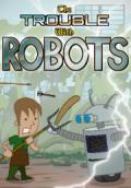 The Trouble With Robots Windows Front Cover