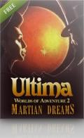 Ultima: Worlds of Adventure 2 - Martian Dreams Macintosh Front Cover