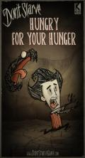 Don't Starve Linux Front Cover Hungry For Your Hunger update (July 23, 2013).
