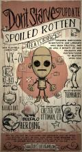 Don't Starve Linux Front Cover Spoiled Rotten update (January 15, 2013).