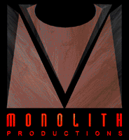 Logos for Monolith Productions...
